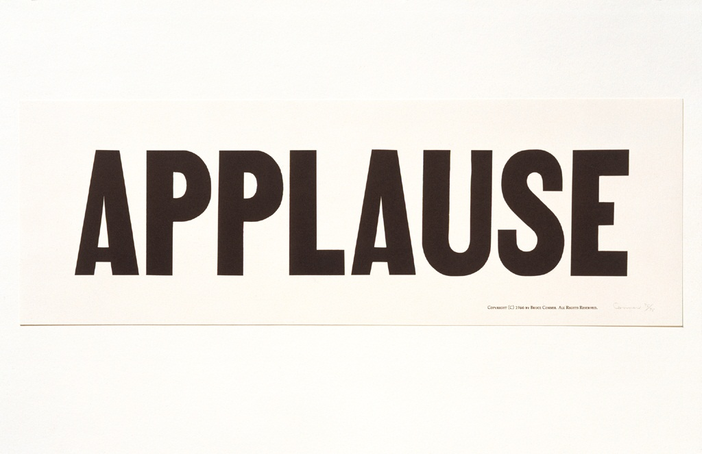Bruce Conner, Applause