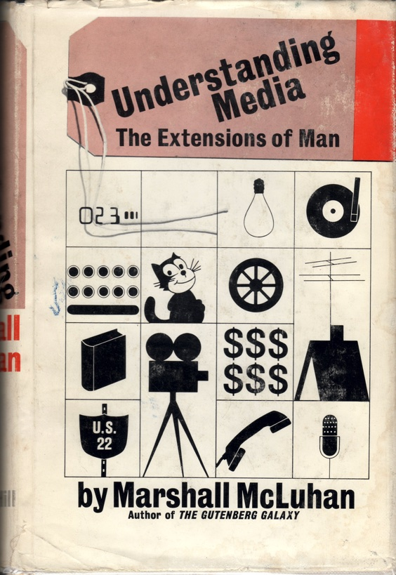 Cover of Marshall McLuhan's first edition of 'Understanding Media: The Extensions of Man' (1964) published by McGraw-Hill